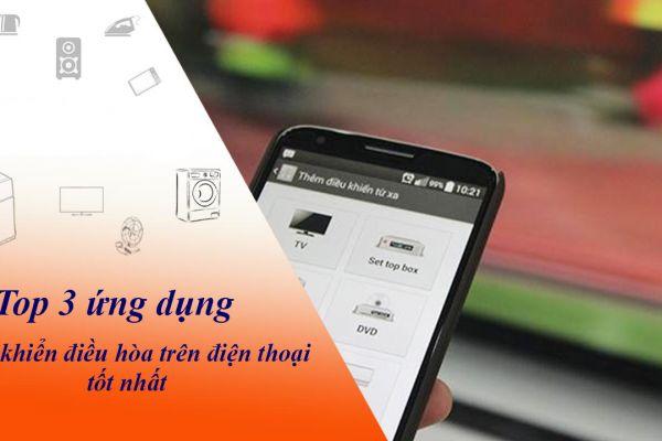 Top 3 ứng dụng điều khiển điều hòa trên điện thoại tốt nhất